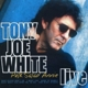 White,Tony Joe :Polk Salad Annie-Live