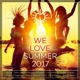 Various :We Love Summer 2017