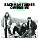 Bachman-Turner Overdrive :The Ultimate Collection