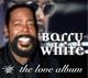 White,Barry :The Love Album