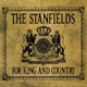 Stanfields,The :For King And Country