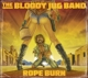 Bloody Jug Band,The :Rope Burn