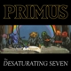 Primus :The Desaturating Seven (LP+MP3)