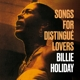 Holiday,Billie :Songs For Distingué Lovers+Body And Soul