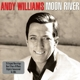 Williams,Andy :Moon River