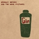 Brinks,Stanley And The Wave Pictures :Gin
