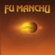 Fu Manchu :Signs Of Infinite Power