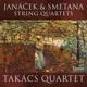 Takács Quartet :Streichquartette