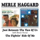 Haggard,Merle :Just Between The Two Of Us/The Fightin' Side Of Me