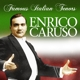 Caruso,Enrico :Famous Italian Tenors