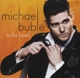 Michael Bubl�: To Be Loved