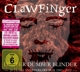 Clawfinger :Deafer Dumber Blinder-20 Years Anniversary Box