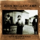 Mellencamp,John :Performs Trouble No More Live At Town Hall