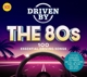 Various :Driven By The 80s