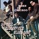 Paul Butterfield Blues Band,The :Born in Chicago