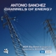 Sanchez,Antonio/WDR Big Band :Channels Of Energy