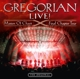 Gregorian :LIVE! Masters Of Chant-Final Chapter Tour