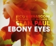 Bernasconi,Rico & Tuklan Feat. A-Class & Paul,Sean :Ebony Eyes