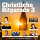 Various :Christliche Hitparade 3