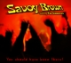 Savoy Brown & Simmonds,Kim :You Should Have Been There