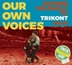 Various :Our Own Voices 6-Expose Yourself To Trikont