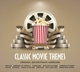 Various :Classic Movie Themes : Original Soundtrack Version