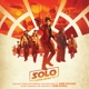 OST/POWELL,JOHN :Solo: A Star Wars Story