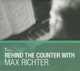 Richter,Max :Behind The Counter With Max Richter (2CD)