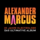Marcus,Alexander :10 Jahre Electrolore-Das Ultimative Album