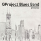 GProject Blues Band :Diversified