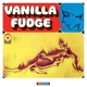 Vanilla Fudge :Vanilla Fudge