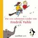 Vahle,Fredrik :Die 100 Schönsten Lieder Von Fredrik Vahle