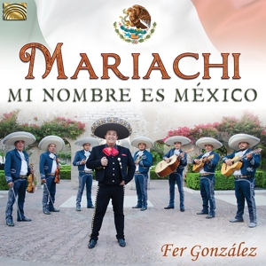 GONZALEZ,FER - MARIACHI FROM MEXICO