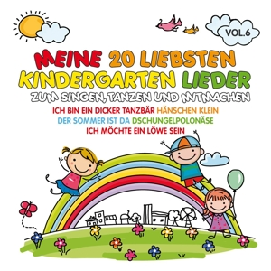 VARIOUS - MEINE 20 LIEBSTEN KINDERGARTEN LIEDER VOL.6