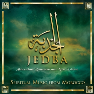 DAMOUSSI,ABDESSELAM/EDDINE,NOU - JEDBA - SPITITUAL MUSIC FROM MOROCCO