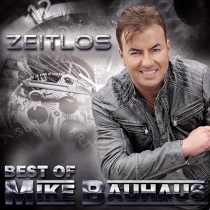 BAUHAUS,MIKE - ZEITLOS - BEST OF