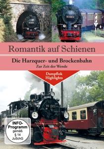 VARIOUS - ROMANTIK AUF SCHIENEN: DIE HARZQUER- UND BROCKENBA