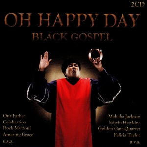 VARIOUS - OH HAPPY DAY-BLACK GOSPEL