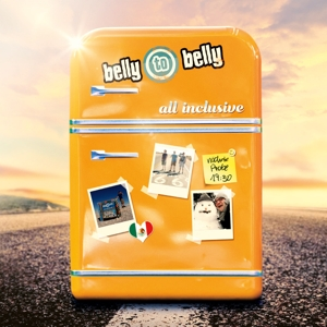BELLY TO BELLY - ALL INCLUSIVE