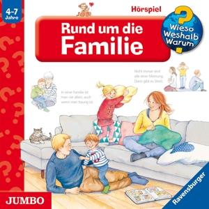 WIESO? WESHALB? WARUM?/VARIOUS - RUND UM DIE FAMILIE (62)