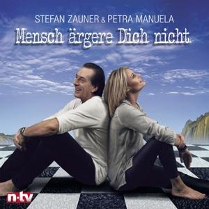 STEFAN ZAUNER & PETRA MANUELA - MENSCH ÄRGERE DICH NICHT