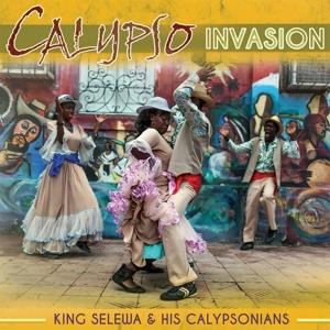 KING SELEWA & HIS CALYPSONIANS - CALYPSO INVASION