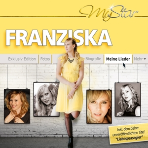 FRANZISKA - MY STAR