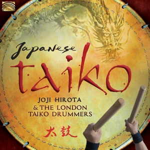 HIROTA,JOJI AND THE LONDON TAI - JAPANESE TAIKO