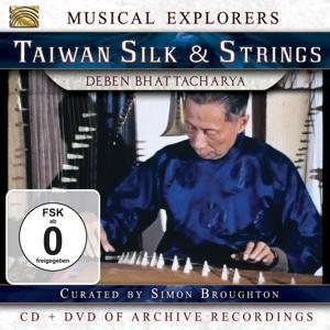 BHATTACHARYA,DEBEN - MUSICAL EXPLORERS - TAIWAN SILK & STRINGS