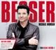 BESSER (DELUXE EDITION) - MORGAN,MICHAEL