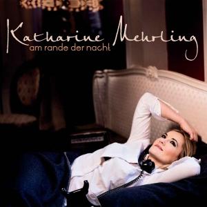 MEHRLING,KATHARINE - AM RANDE DER NACHT