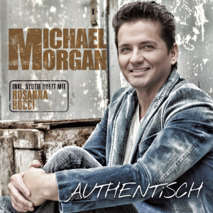 MORGAN,MICHAEL - AUTHENTISCH