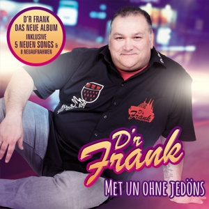 D'R FRANK - MET UN OHNE JEDÖNS