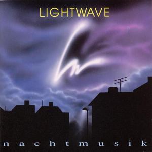 LIGHTWAVE - NACHTMUSIK